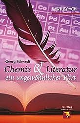 Chemie und Literatur - ein ungewöhnlicher Flirt