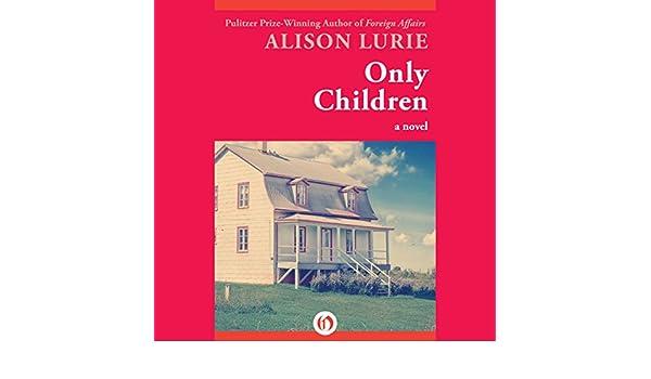 Only Children: A Novel
