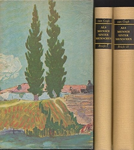 Als Mensch unter Menschen - Vincent van Gogh in Briefen an seinen Bruder Theo - Komplett in zwei Bänden