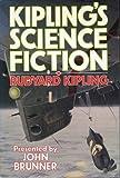 John Brunner Presents Kipling's Science Fiction