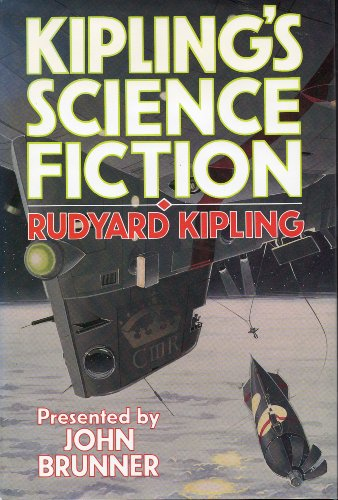 John Brunner Presents Kipling's Science Fiction