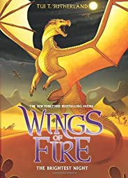 The Brightest Night (Wings of Fire, Band 5)