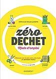 Zéro déchet - Mode d'emploi