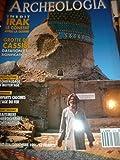Archeologia n° 274 : Irak : le constat après la guerre - Grotte de Cassis - L'échaffaudage au Moyen age - Lorraine : rempart calciques de l'age du fer - Le traitement des hiéroglyphes par ordinateur...