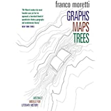 Graphs, Maps, Trees: Abstract Models for Literary History by Franco Moretti (2007-09-17)