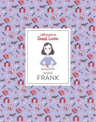 Anne Frank (Little Guide to Great Lives) par Isabel Thomas