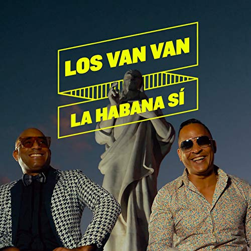 La Habana S� - Los Van Van