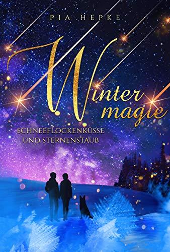 Wintermagie: Schneeflockenküsse und Sternenstaub