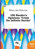 When the Polls Lie: 100 Reader's Opinions Crisis on Infinite Earths