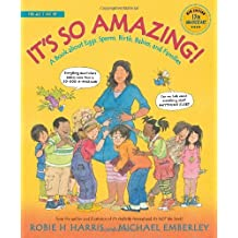 It's So Amazing!: A Book about Eggs, Sperm, Birth, Babies, and Families (The Family Library) by Robie H. Harris (2014-08-08)