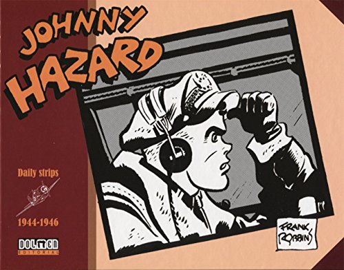 Johnny Hazard. 1944 - 1946