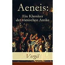 Aeneis: Ein Klassiker der römischen Antike: Flucht des Aeneas aus dem brennenden Troja