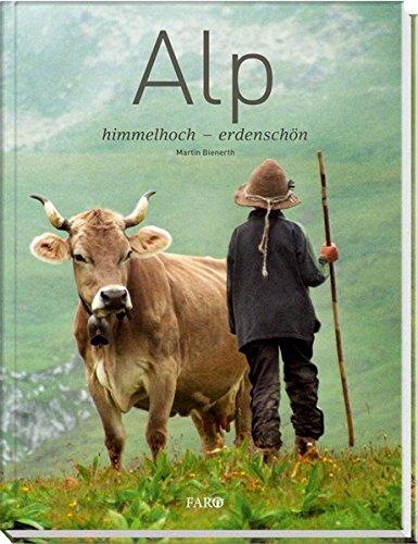 Download Alp: himmelhoch – erdenschön