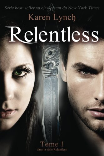 Relentless (French version) par Karen Lynch