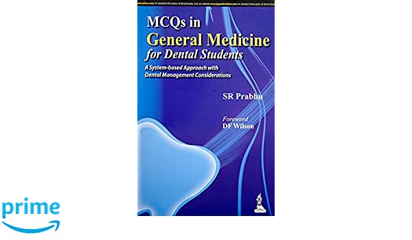 Buy Mcqs In General Medicine For Dental Students: A System
