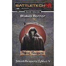 BattleTech: Silent-Reapers-Zyklus 5: Blakes Horror
