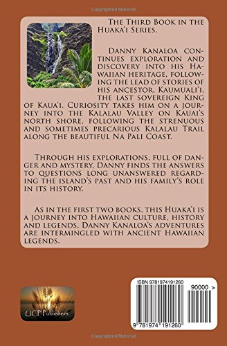 The third huaka'i: journey into kalalau: volume 3