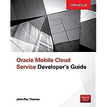 Oracle Mobile Cloud Service Developer's Guide