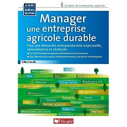 Manager une entreprise agricole durable (Agridécisions)