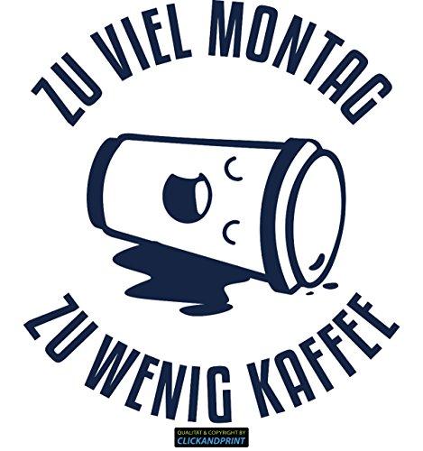 CLICKANDPRINT Aufkleber » Zu viel Montag zu wenig Kaffee, 70x62,3cm, Metallic Midnight • Dekoaufkleber / Autoaufkleber / Sticker / Decal / Vinyl