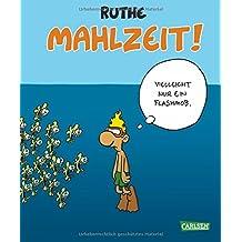 Mahlzeit! (Shit happens!)