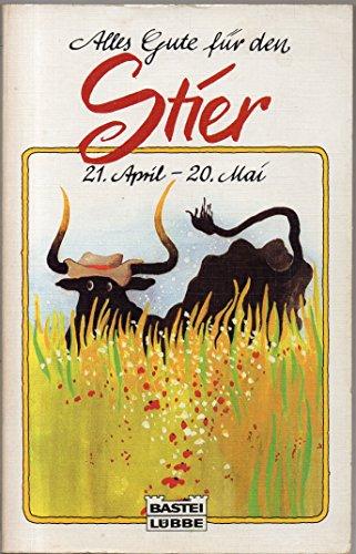 Alles Gute für den Stier. 21. April - 20. Mai.