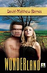 Wonderland by David-Matthew Barnes (2013-02-05)