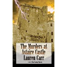 [(The Murders at Astaire Castle : A Mac Faraday Mystery)] [By (author) Lauren Carr] published on (August, 2013)
