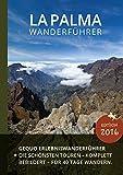 GEQUO La Palma Wanderführer: Mit 22 Wanderungen und detaillierten Karten -