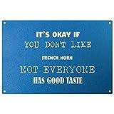its OK iF you don' t like corno francese–Placca di metallo blu–pronto da appendere