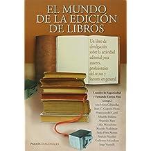 El mundo de la edicion de libros (Paidos Diagonales)