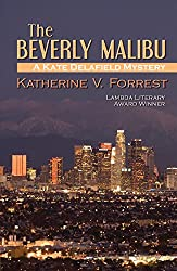 The Beverly Malibu (A Kate Delafield Mystery)