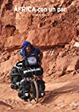 África con un par: Tres años recorriendo África en bicicleta (Mosaw nº 2)