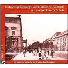 Berliner Spaziergänge. 3 CDs: Gendarmenmarkt und Unter den Linden, Grosse Hamburger Strasse und Scheunenviertel, Molkenmarkt und Spittelmarkt