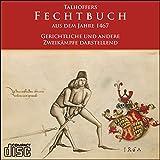 Talhoffers Fechtbuch von 1467 Gerichtliche und andere Zweikämpfe fechten auf CD -