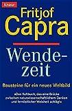Wendezeit - Bausteine für ein neues Weltbild - Fritjof Capra