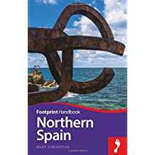 Footprint Handbook Northern Spain (Footprint Northern Spain Handbook)