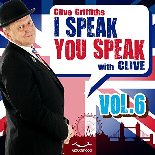 I speak you speak with Clive Vol. 6  Audiolibri