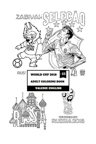 World Cup 2018 Adult Coloring Book  Fifa Football World Cup in Russia and  National Teams ad4ed0035