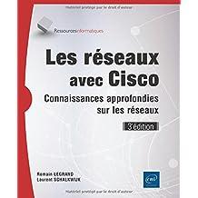 Les réseaux avec Cisco - Connaissances approfondies sur les réseaux (3e édition)
