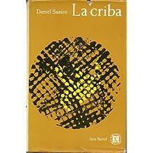 LA CRIBA. 1ª edición.