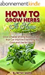 Indoor Herbs: How to Grow Herbs At Ho...