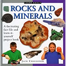 Rocks and Minerals (Learn About)