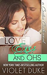 Love, Exes, and Ohs (Cactus Creek Book 4) (English Edition)