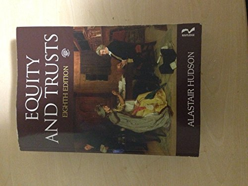By Alastair Hudson Equity and Trusts (8th Edition)