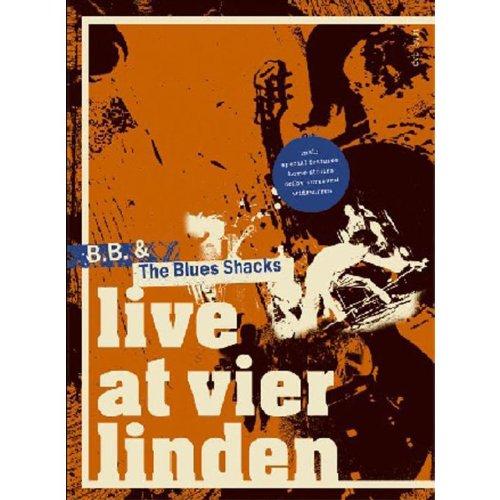 B.B.& The Blues Shacks - Live At Vier Linden -