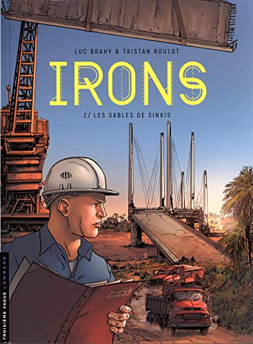 Irons - tome 2 - Les Sables de Sinkis par  Tristan Roulot