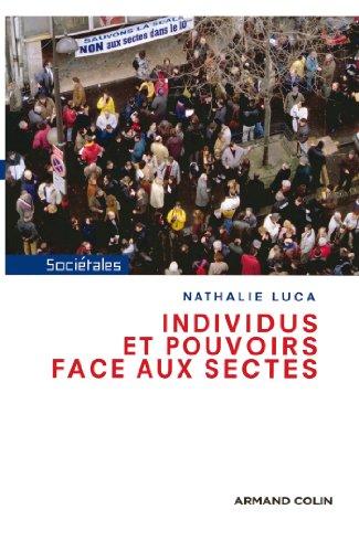 Individus et pouvoirs face aux sectes