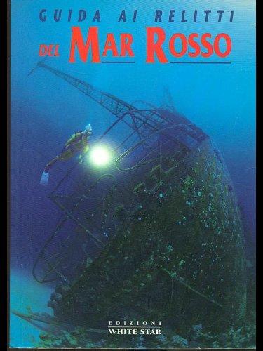 Guida ai relitti del Mar Rosso