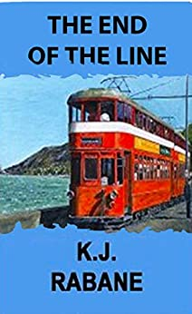 The End of the Line by [Rabane, K.J.]